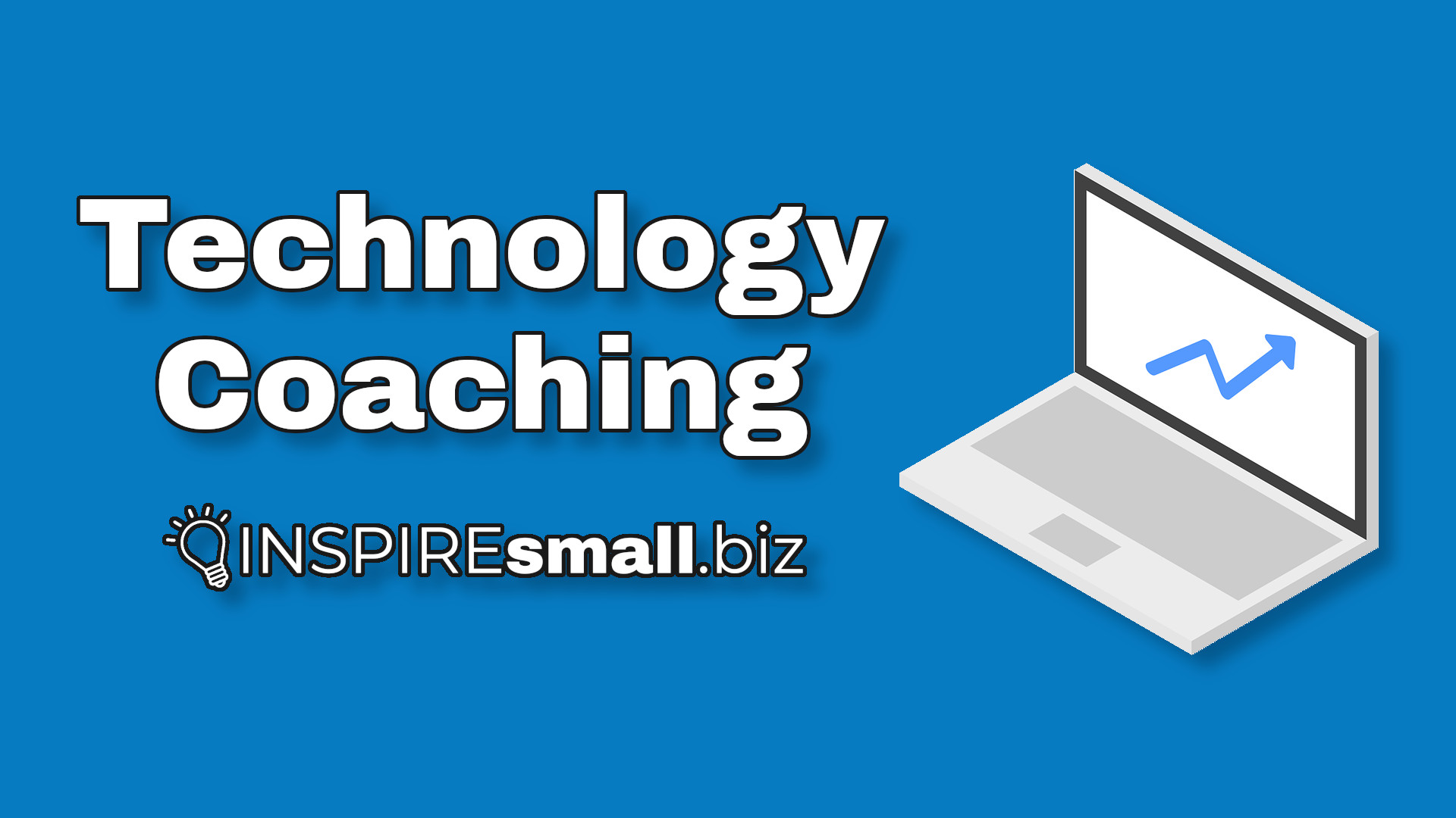 Technology Coaching from INSPIREsmall.biz over a blue background, with a silver laptop featuring an increasing arrow on its screen.