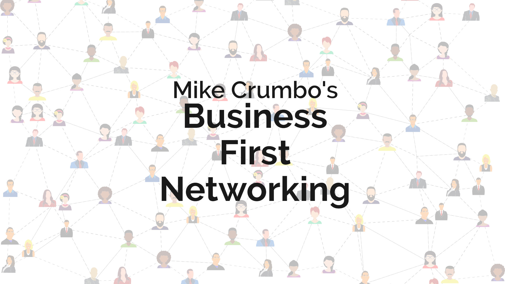Business First Networking